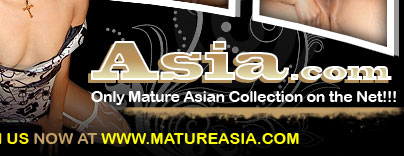 Become a Member Today and see our Exclusive Mature Asians
